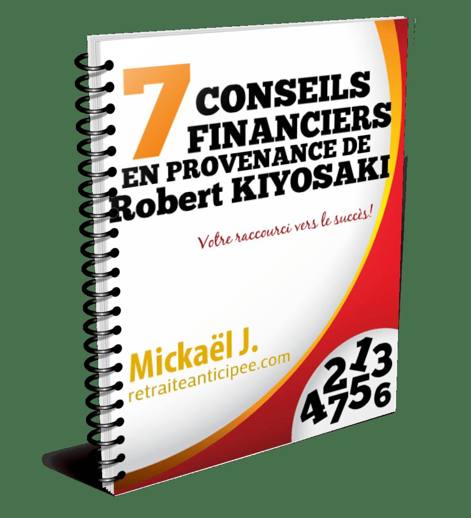 7 conseils de Robert Kiyosaki