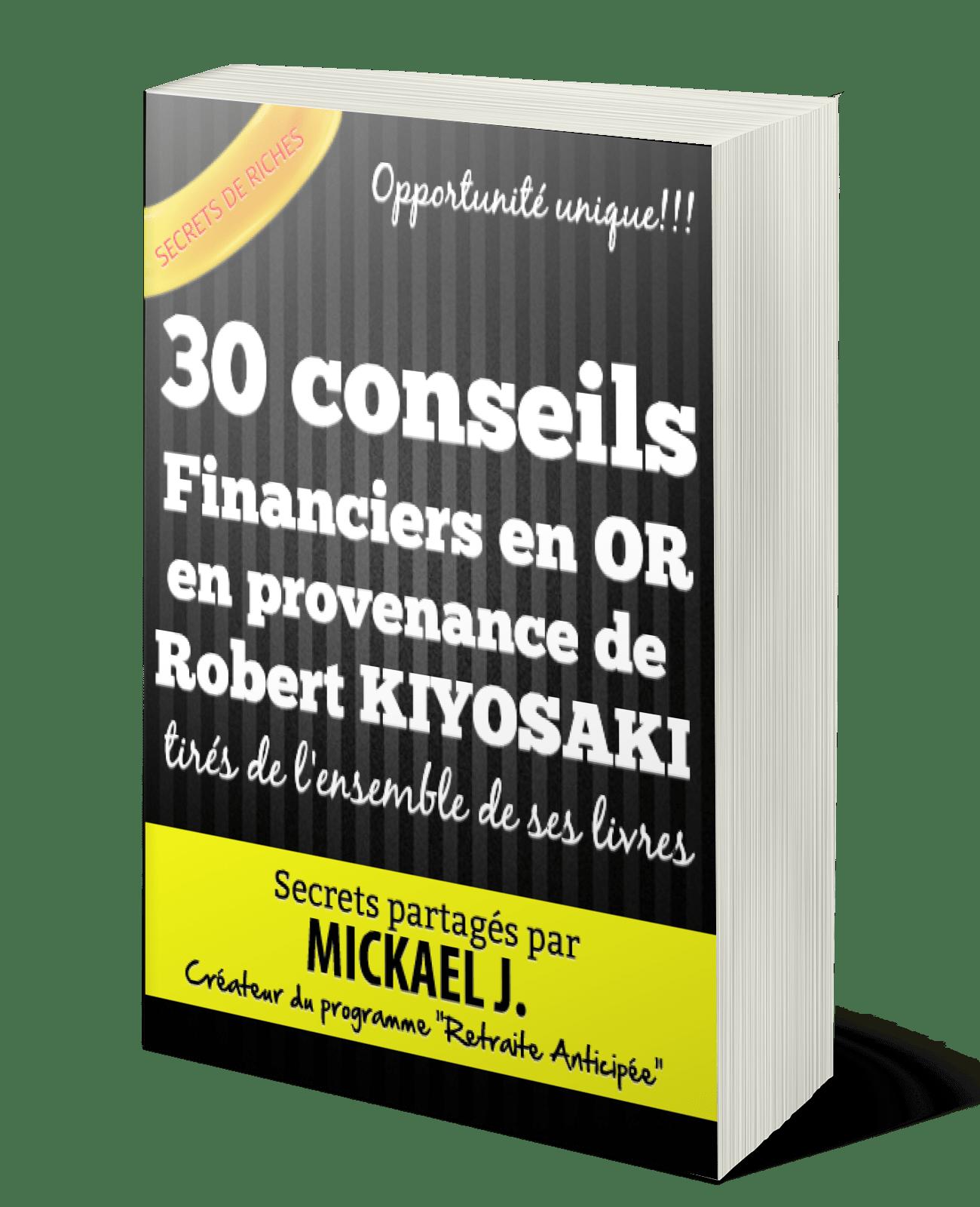 indépendance financière avec Robert Kiyosaki