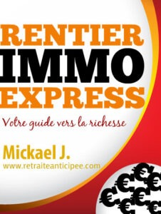 Rentier IMMO express - devenir rentier avec un smic