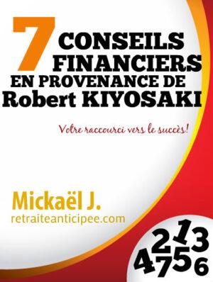 7 conseils gratuits de Robert Kiyosaki